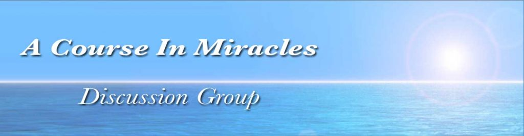 A Course In Miracles - Online Discussion