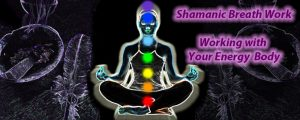 Shamanic Breath Work: Working with Your Energy Body @ The Healing & Learning Center | Elmira | New York | United States