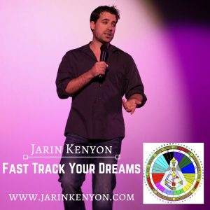 Fast Track Your Dreams with Jarin Kenyon @ The Healing & Learning Center | Elmira | New York | United States