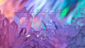 Crystal Reiki Healing Circle @ The Healing & Learning Center | Elmira | New York | United States